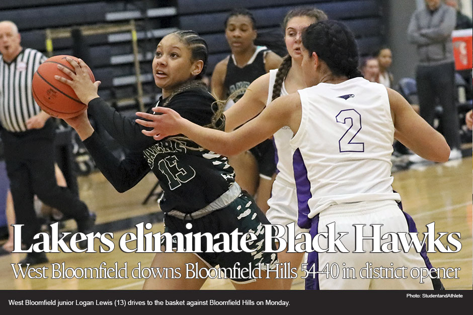 Girls basketball: West Bloomfield eliminates Bloomfield Hills 54-40 in MHSAA district opener on Monday, March 2, 2020