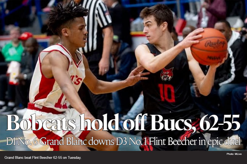 Heavyweights Grand Blanc, Beecher dazzle 3,000-plus fans at Dort Federal Event Center